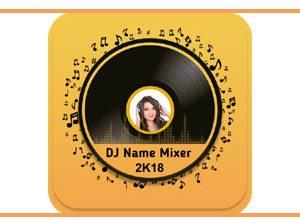 Photo of DJ Name Mixer Apk | Make A Beautiful Song With Your Name |